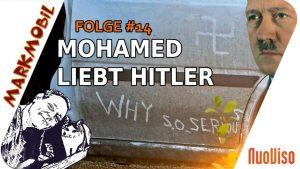 Mohamed liebt Hitler – MARKmobil #14
