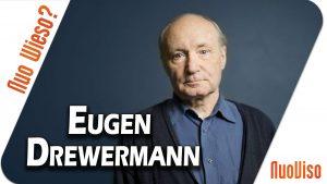 NuoWieso? #6 – Eugen Drewermann (Theologe & Psychoanalytiker)