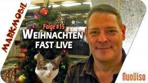 Weihnachten fast Live – MARKmobil #15