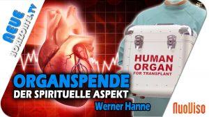 Organspende – der spirituelle Aspekt – Werner Hanne
