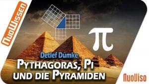 Pythagoras, Pi und die Pyramiden – Detlef Dümke