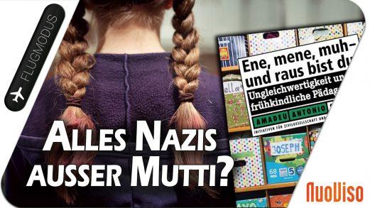 Alles Nazis ausser Mutti?