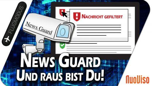 """""""News Guard"""" – Und raus bist Du!"""
