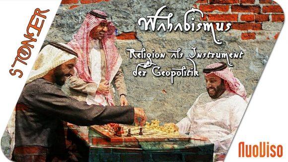 Wahabismus- Religion als Instrument der Geopolitik