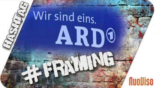 #Framing – Wie die ARD mit GEZ-Geldern die GEZ-Zahler manipuliert