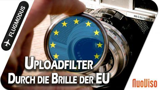 Uploadfilter – Durch die Brille der EU