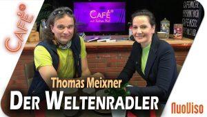 Der Weltenradler – Thomas Meixner im Gespräch mit Katrin Huß