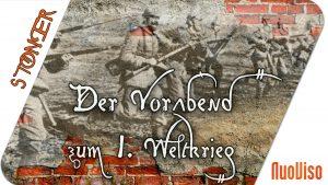 Der Vorabend zum 1. Weltkrieg – Wolfgang Effenberger bei STONER