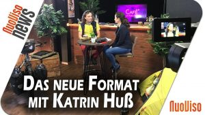 Das neue Format mit Katrin Huß – NuoViso News #46