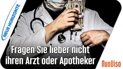 Fragen Sie besser nicht Ihren Arzt oder Apotheker – Alfred Dietrich