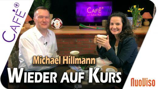 Wieder auf Kurs – Michael Hillmann im Gespräch mit Katrin Huß