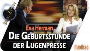 Die Geburtsstunde der Lügenpresse – Eva Herman im Gespräch mit Robert Stein