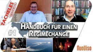 Handbuch für einen Regimechange – TACHELES #1
