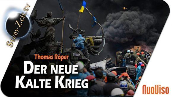 Ukrainekonflikt: Startschuss für einen neuen Kalten Krieg – Thomas Röper bei SteinZeit