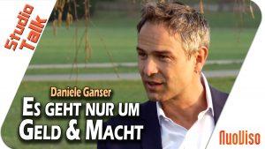 """""""Es geht nur um Geld und Macht"""" – Daniele Ganser im NuoViso Talk"""