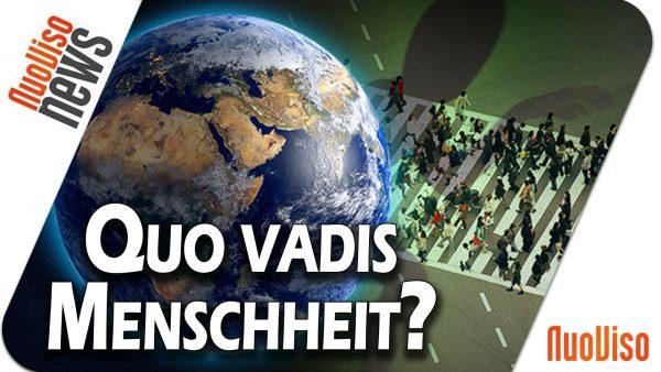Quo vadis Menschheit? – NuoViso News #52