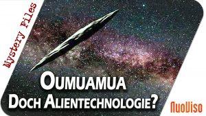 Oumuamua – Gesteinsbrocken oder Alientechnologie?