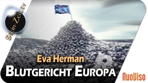 Blutgericht Europa – Eva Herman im Gespräch mit Robert Stein