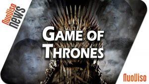 Game of Thrones – NuoViso News #54