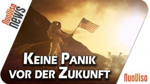 Keine Panik vor der Zukunft! – NuoViso News #55