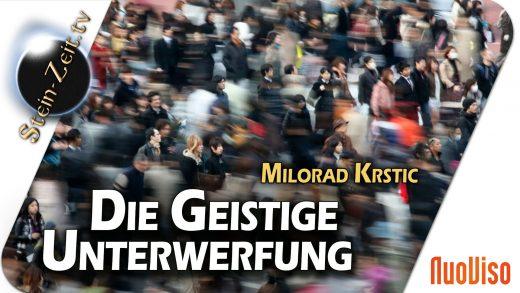 Die geistige Unterwerfung   Milorad Krstic