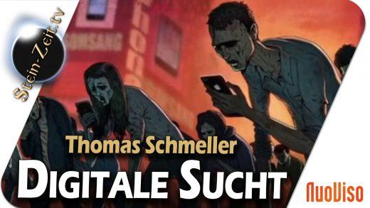 Digitale Sucht – Thomas Schmeller bei SteinZeit