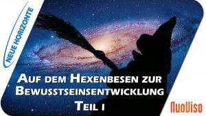 Auf dem Hexenbesen zur Bewusstseinsentwicklung – Vortrag Teil 1- Stefanie Menzel