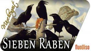 Sieben Raben – MärchenZeit
