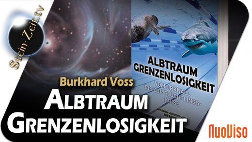 Albtraum Grenzenlosigkeit – Burkhard Voss bei SteinZeit