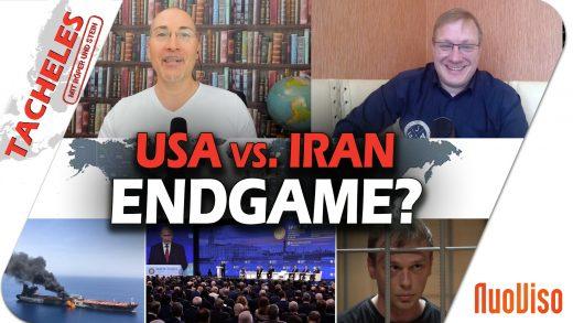 USA vs. IRAN: Endgame? – Tacheles #8
