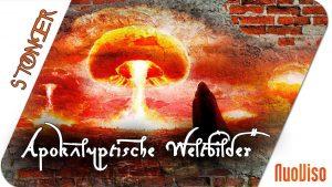 Apokalyptische Weltbilder (H. von Ditfurth) – STONER frank&frei