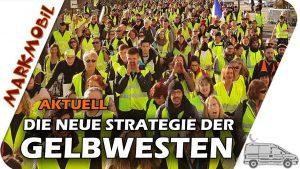 MARKmobil Aktuell – Die neue Strategie der Gelbwesten