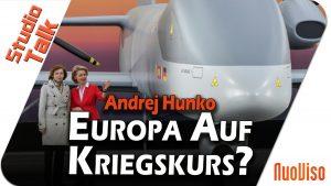 Europa auf Kriegskurs? – Andrej Hunko im NuoViso Talk