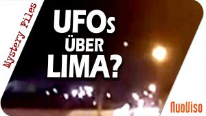 UFOs über Lima? – Mystery Files #8