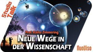 Neue Wege in der Wissenschaft – Prof. Raina Zimmering