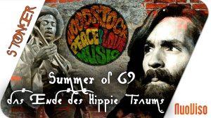 Summer of 69 – Das Ende des Hippie-Traums 1/2 – STONER frank&frei