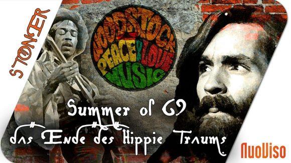 Summer of 69 – Das Ende des Hippie-Traums – STONER frank&frei