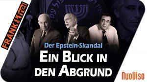 Der Epstein-Skandal: Ein Blick in den Abgrund – frank&frei