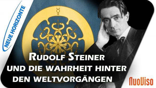 Wahrheit heilt! Rudolf Steiner und die Wahrheit hinter den Weltvorgängen – Hans Bonneval