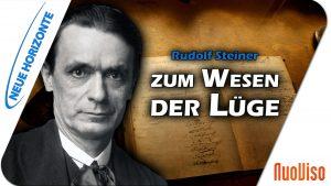 Lüge zerstört! Rudolf Steiner zum Wesen der Lüge – Hans Bonneval