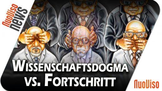 Wissenschaftsdogma vs. Fortschritt – NuoViso News #66