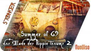 Summer of 69 – Das Ende des Hippie-Traums 2/2