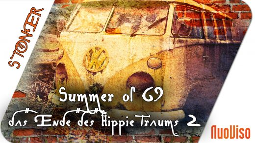 Summer of 69 – Das Ende des Hippie-Traums 2/2