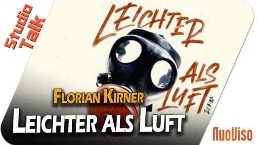 Leichter als Luft – Florian Kirner im NuoViso Talk