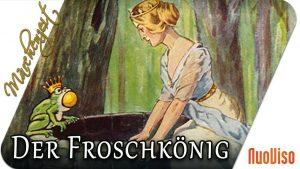 Der Froschkönig – Warum Küssen erlöst