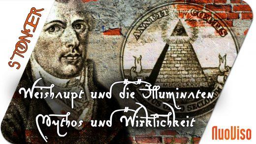 Adam Weishaupt und die Illuminaten- Mythos und Wirklichkeit