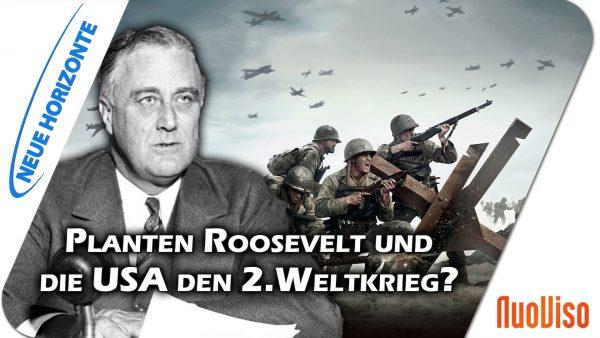Planten Roosevelt und die USA den 2.Weltkrieg?  – Edgar Dahl