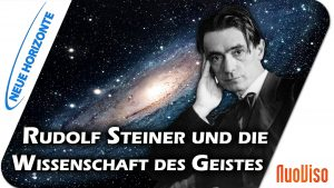 Geist ist wahr! Rudolf Steiner und die Wissenschaft des Geistes – Hans Bonneval