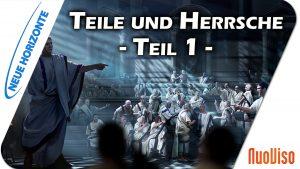 Teile und herrsche! Teil 1 – Frank Rüdiger Halt