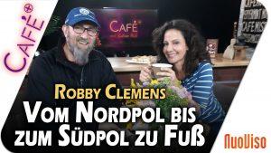 Vom Nordpol zum Südpol zu Fuß – Robby Clemens im Gespräch mit Katrin Huß
